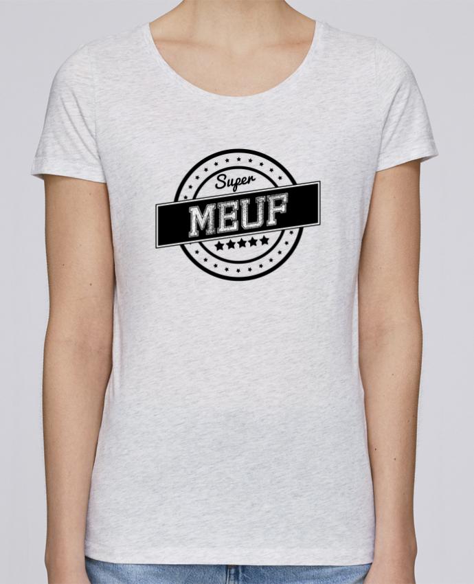 T-shirt Femme Stella Loves Super meuf par justsayin