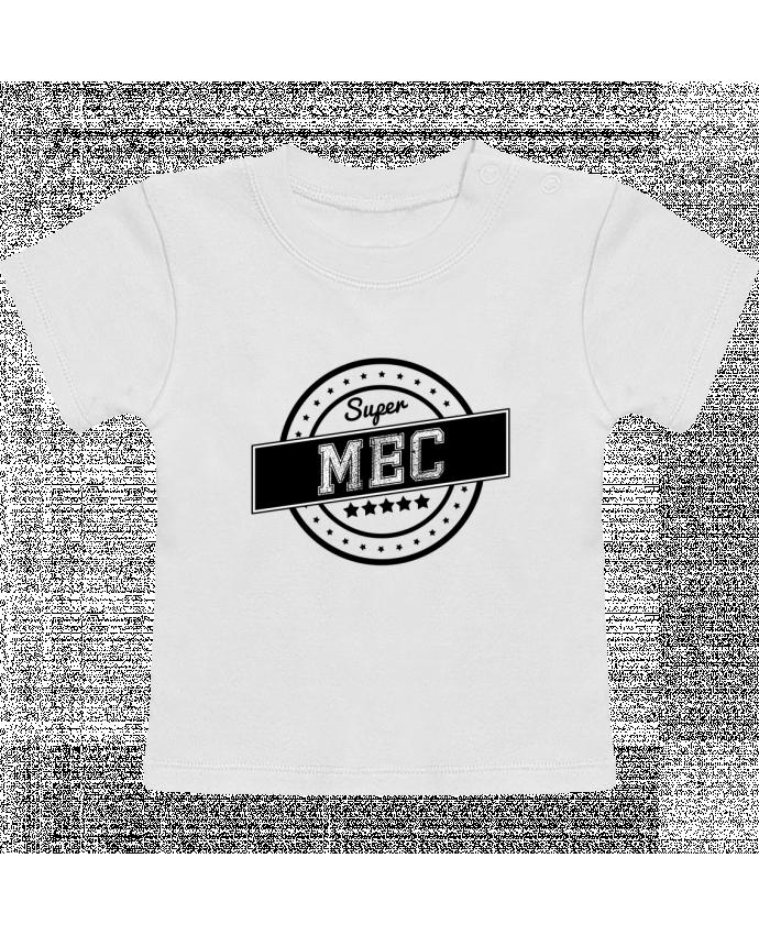 T-Shirt Bébé Manches Courtes Super mec manches courtes du designer justsayin