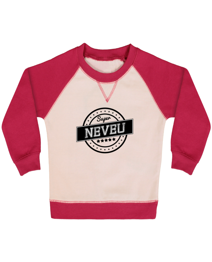 Sweat Shirt Bébé Col Rond Manches Raglan Contrastées Super neveu par justsayin