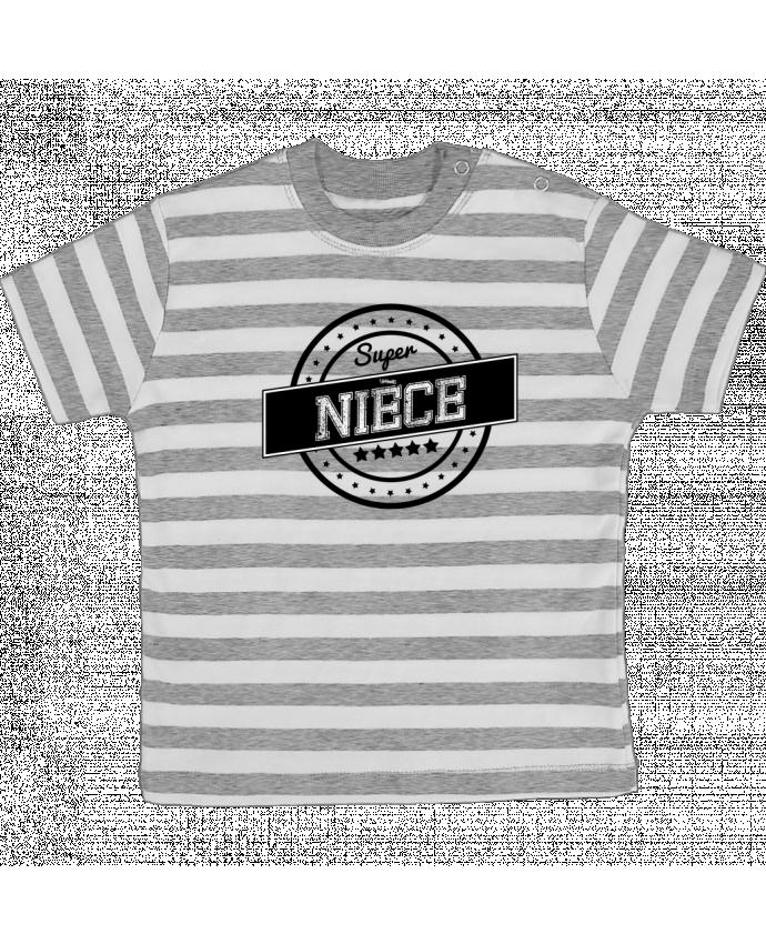 T-shirt Bébé à Rayures Super nièce par justsayin