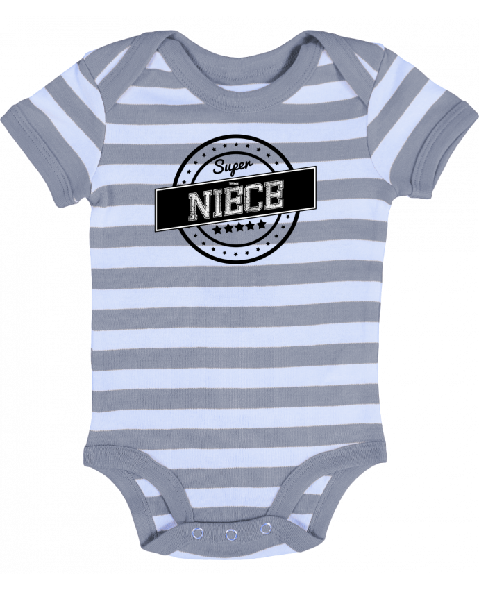 Body Bébé à Rayures Super nièce - justsayin