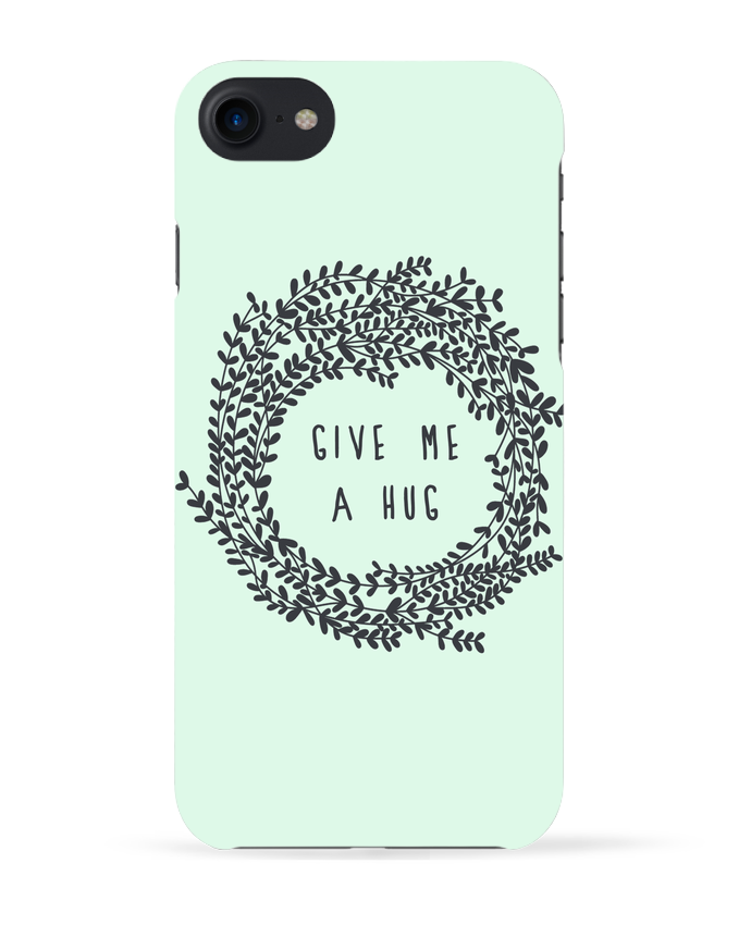 Coque 3D Iphone 7 Give me a hug de Les Caprices de Filles