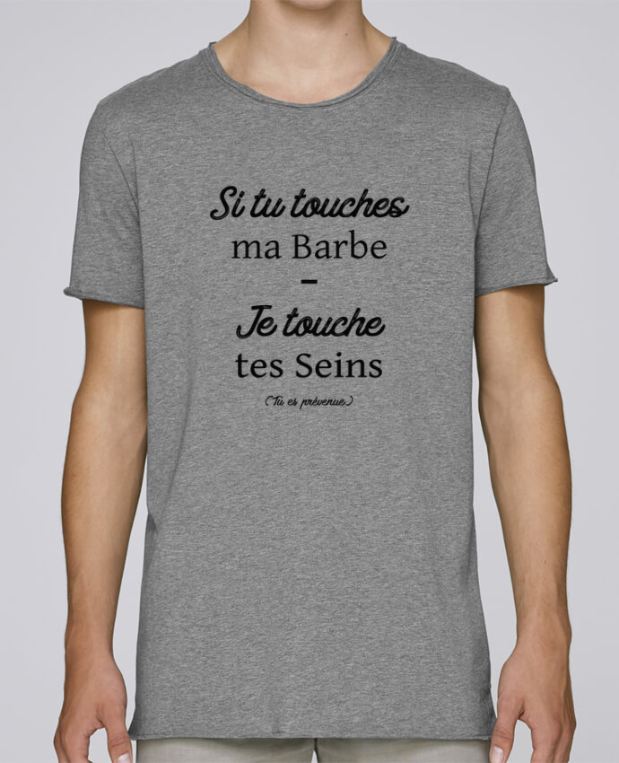 T-shirt Homme Oversized Stanley Skates Si tu touches ma barbe, je touche tes seins par tunetoo