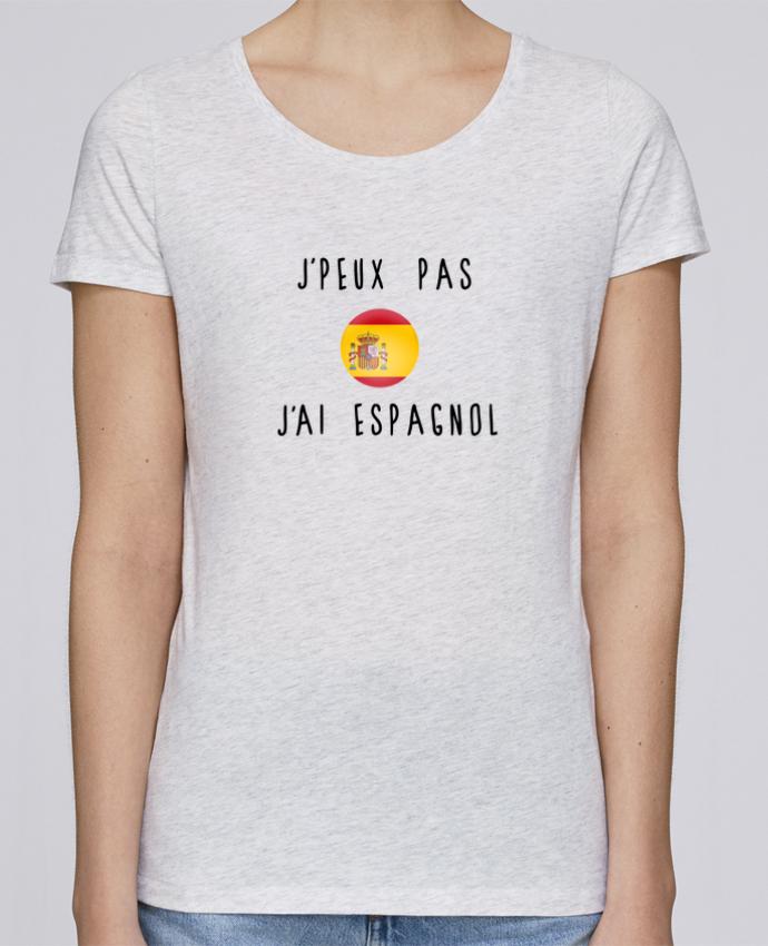 T-shirt Femme Stella Loves J'peux pas j'ai espagnol par Les Caprices de Filles