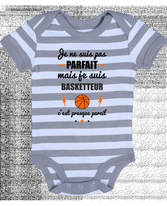 Body Bébé à Rayures Je ne suis pas parfait mais je suis basketteur c'est presque pareil - Benichan