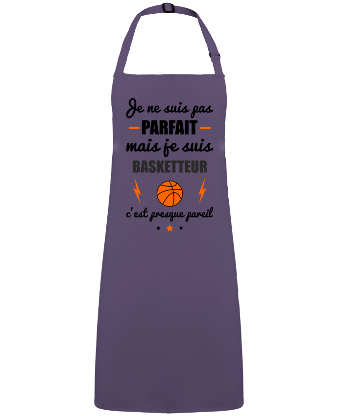 Tablier Sans Poche Je ne suis pas parfait mais je suis basketteur c'est presque pareil par  Benichan