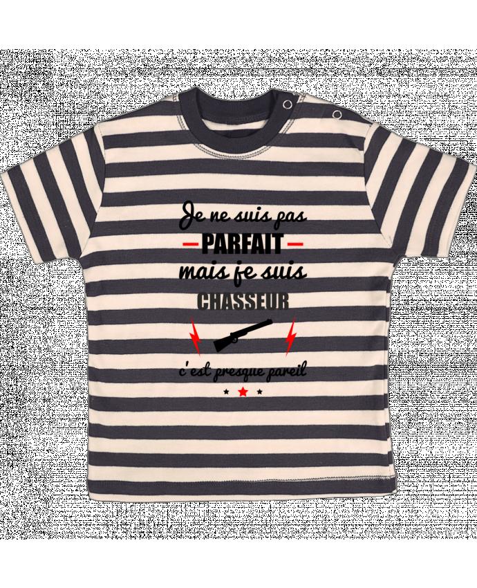 T-shirt Bébé à Rayures Je ne suis pas parfait mais je suis chasseur c'est presque pareil par Beni