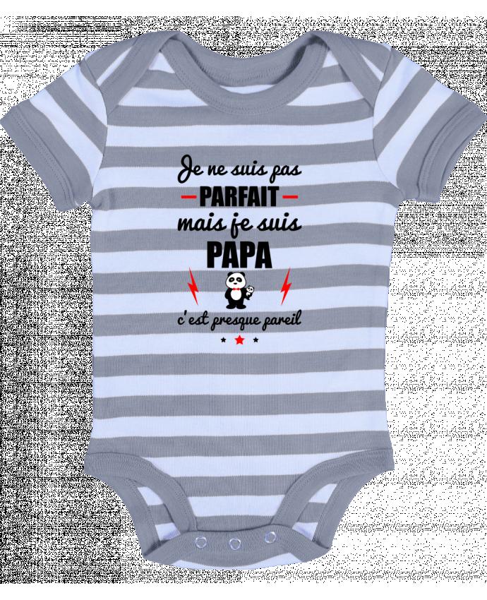 Body Bébé à Rayures Je ne suis pas parfait mais je suis papa c'est presque pareil - Benichan