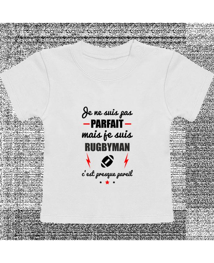 T-Shirt Bébé Manches Courtes Je ne suis pas parfait mais je suis rugbyman c'est presque pareil manches courtes du d