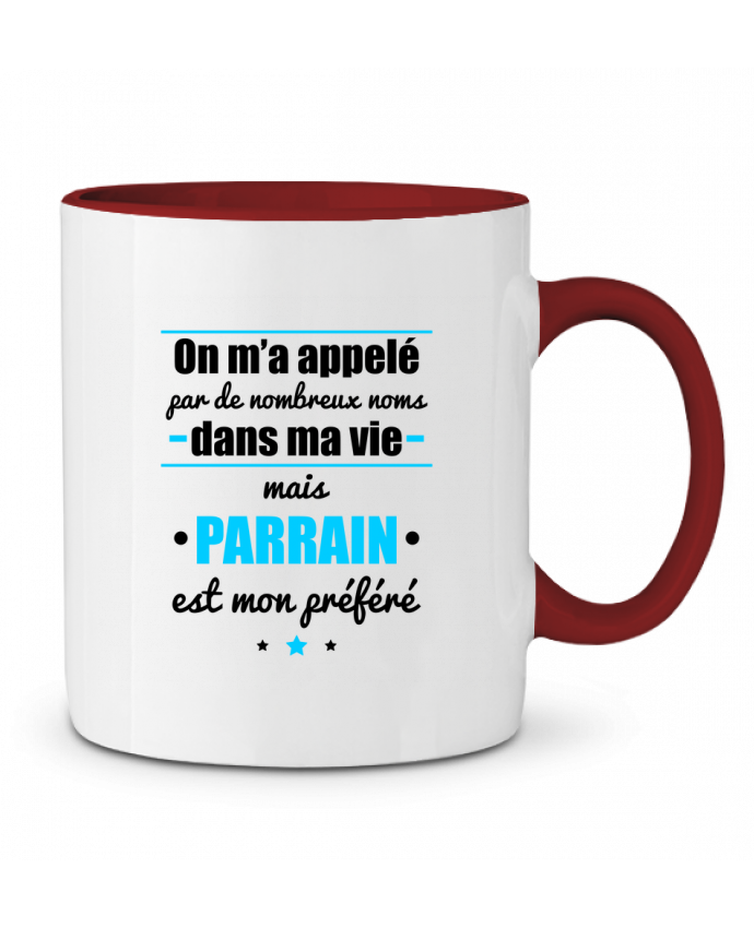 Mug en Céramique Bicolore On m'a appelé par de nombreux noms dans ma vie mais parrain est mon préféré Benichan