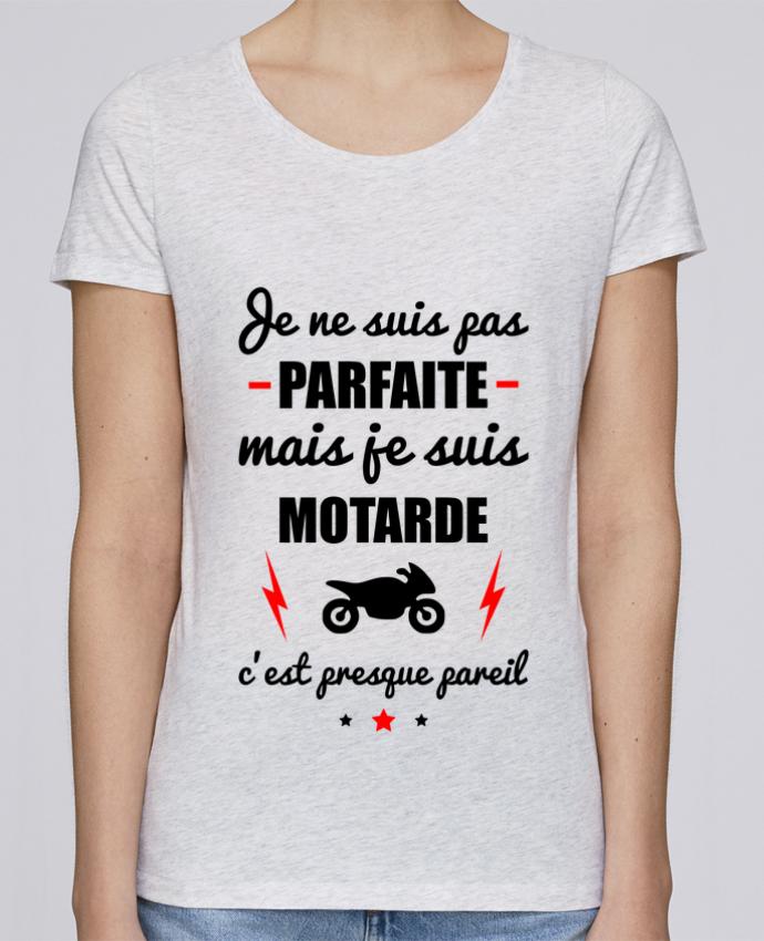 T-shirt Femme Stella Loves Je ne suis pas parfaite mais je suis motarde c'est presque pareil par Benichan