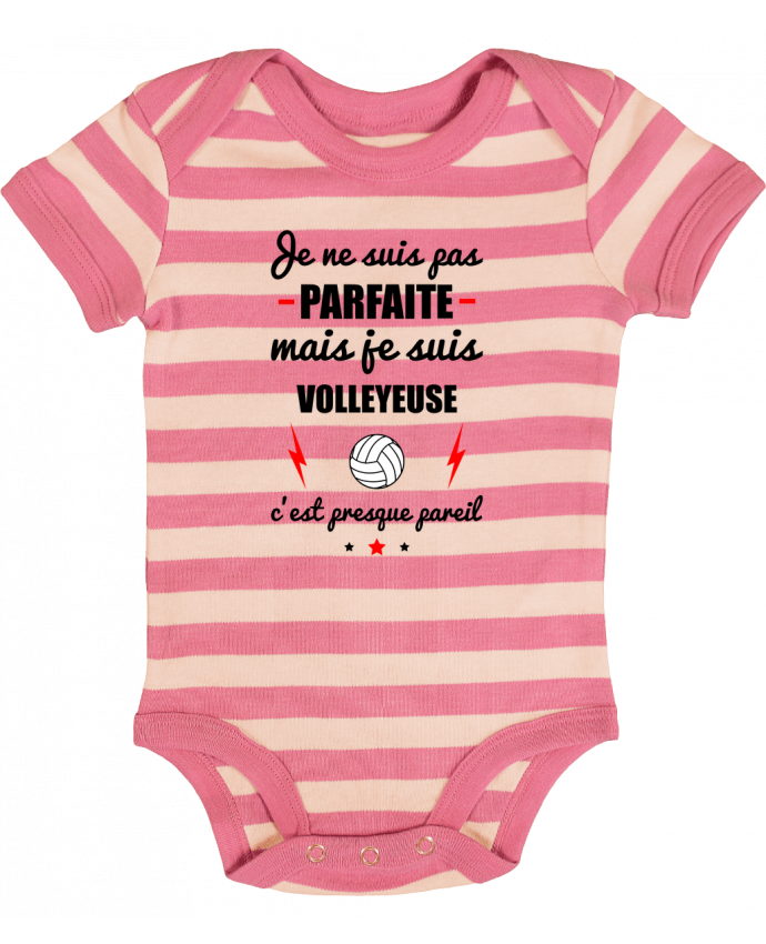 Body Bébé à Rayures Je ne suis pas parfaite mais je suis volleyeuse c'est presque pareil - Benichan