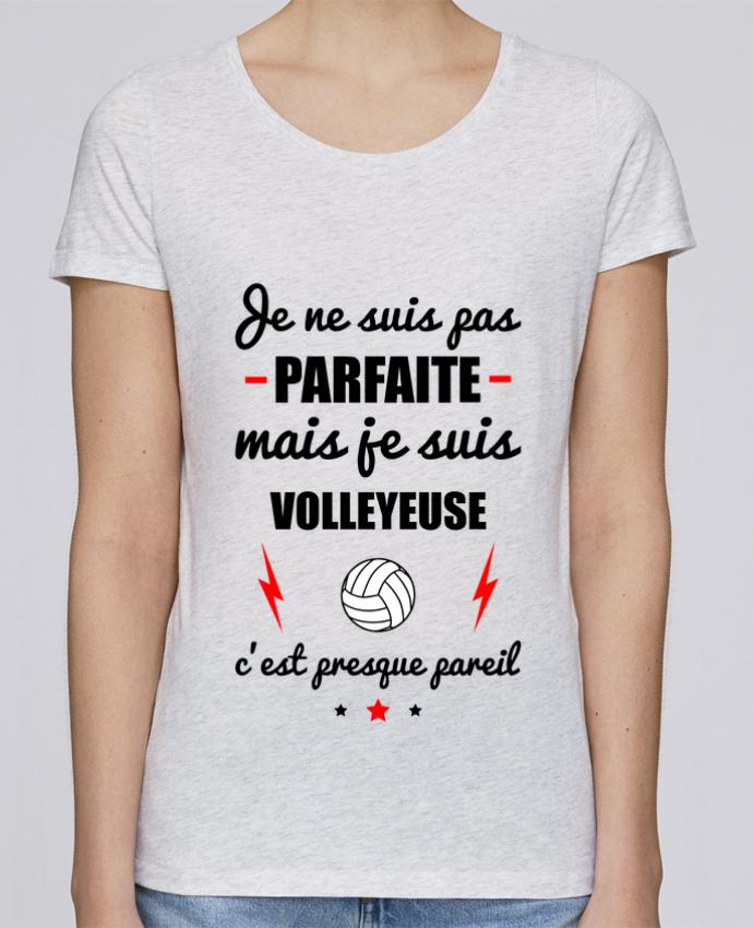 T-shirt Femme Stella Loves Je ne suis pas parfaite mais je suis volleyeuse c'est presque pareil par Benichan