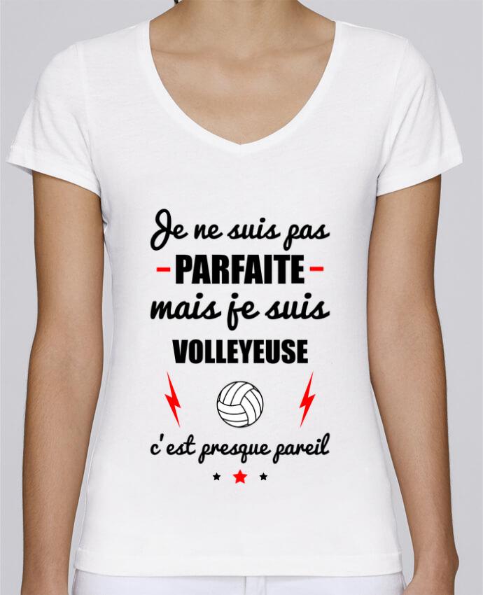 T-shirt Femme Col V Stella Chooses Je ne suis pas parfaite mais je suis volleyeuse c'est presque pa