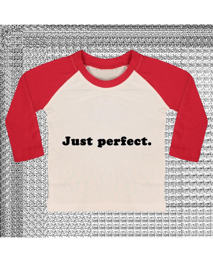 T-shirt Bébé Baseball Manches Longues Just perfect par Les Caprices de Filles