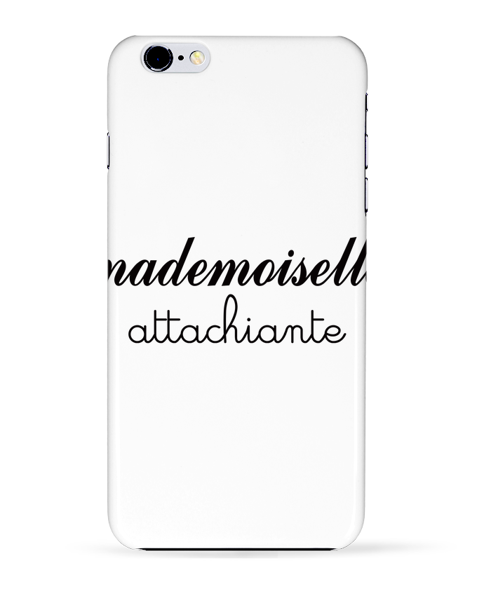 Coque 3D Iphone 6+ Mademoiselle Attachiante de Freeyourshirt.com