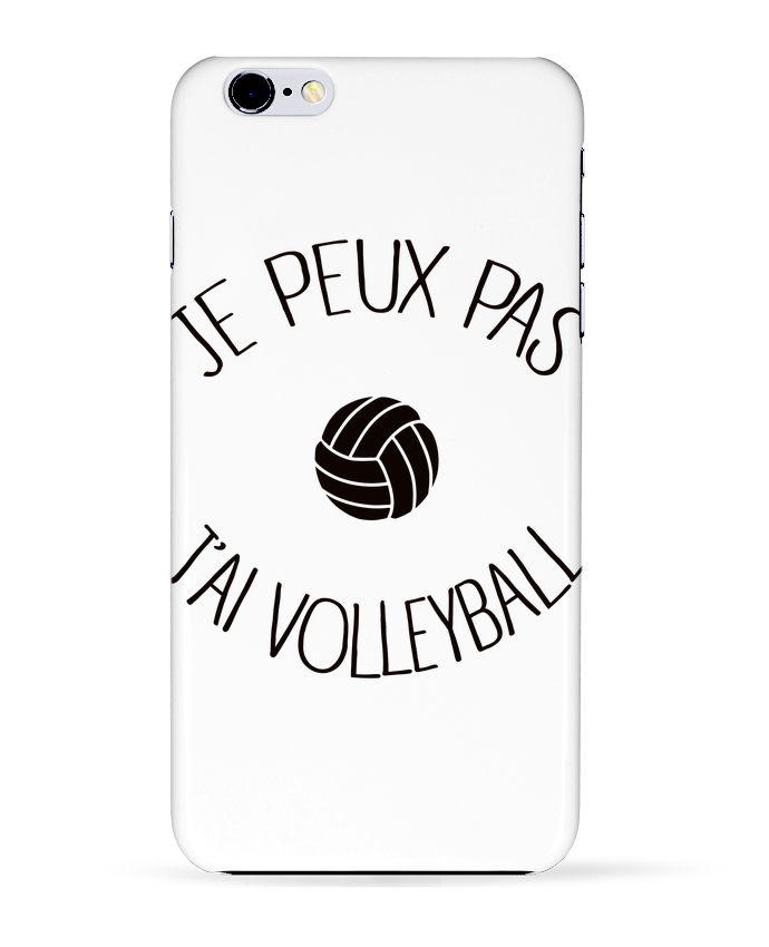 Coque 3D Iphone 6+ Je peux pas j'ai volleyball de Freeyourshirt.com