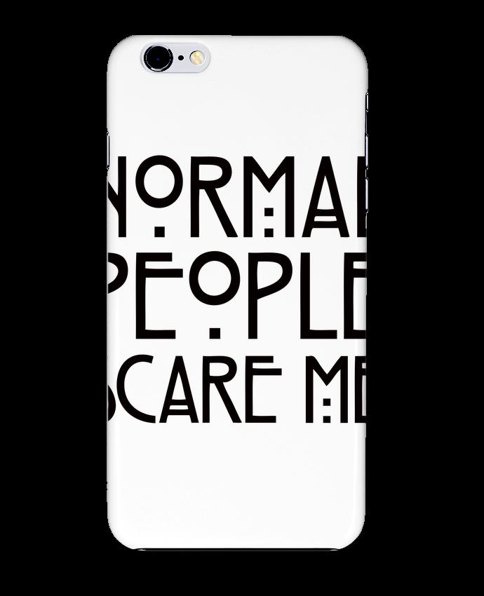 Coque 3D Iphone 6+ Normal People Scare Me de Freeyourshirt.com