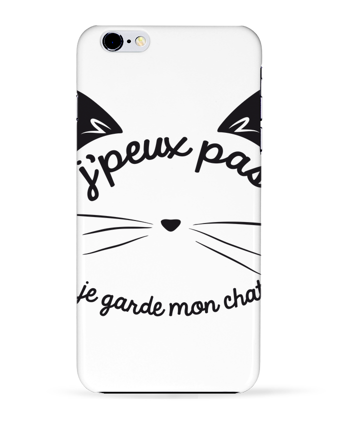 Coque 3D Iphone 6+ Je peux pas je garde mon chat de FRENCHUP-MAYO