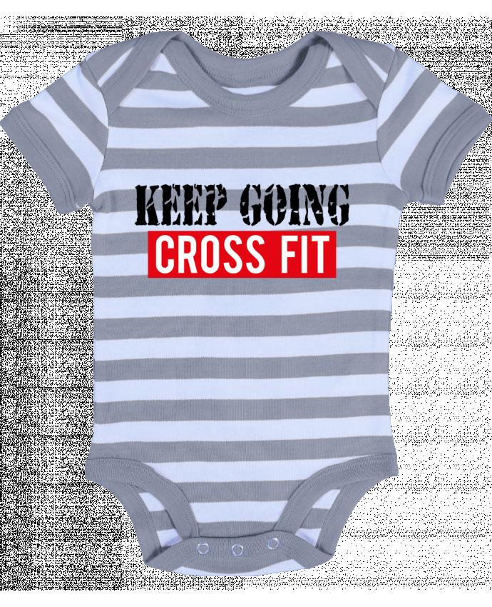 Body Bébé à Rayures Keep going ! Crossfit - tunetoo