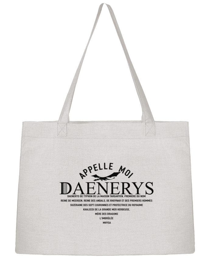 Sac Cabas Shopping Stanley Stella Appelle moi Daenerys par tunetoo
