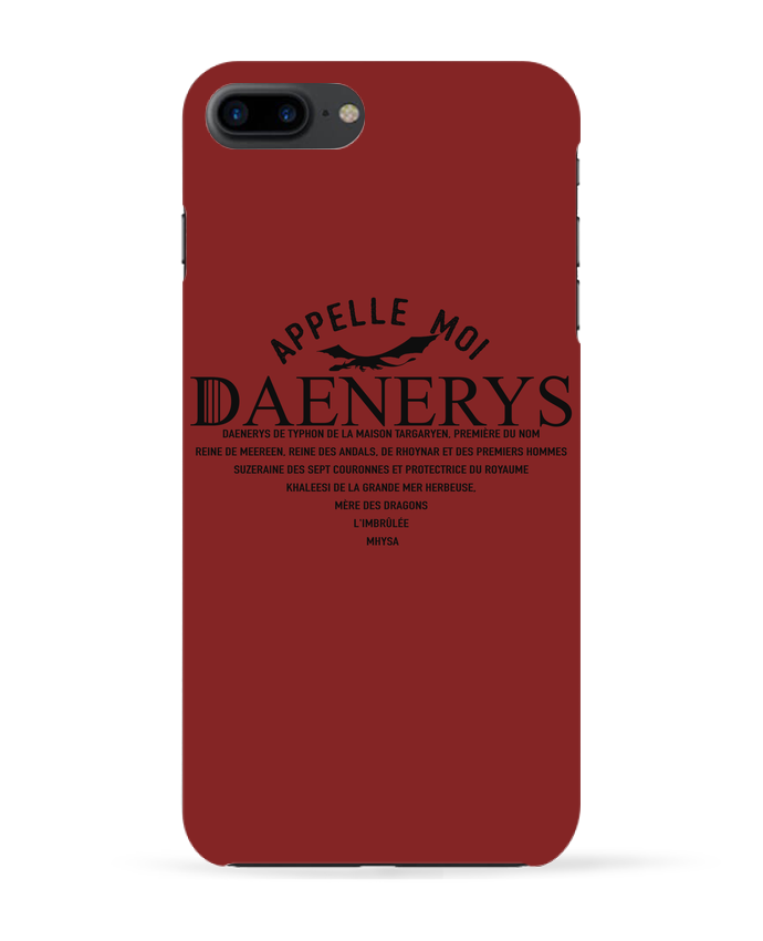 Coque 3D Iphone 7+ Appelle moi Daenerys par tunetoo