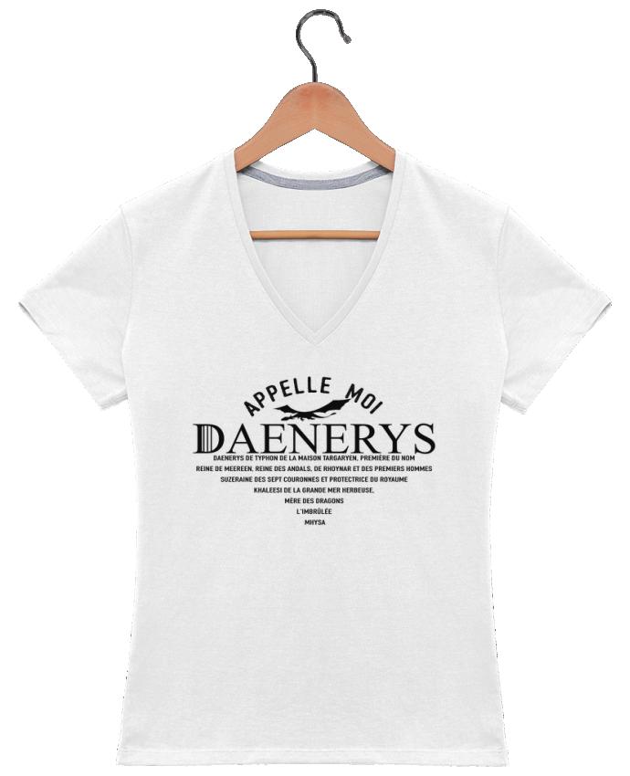 T-shirt Col V Femme 180 gr Appelle moi Daenerys par tunetoo