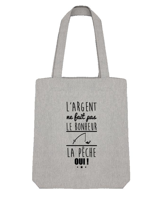 Tote Bag Stanley Stella L'argent ne fait pas le bonheur la pêche oui ! par Benichan