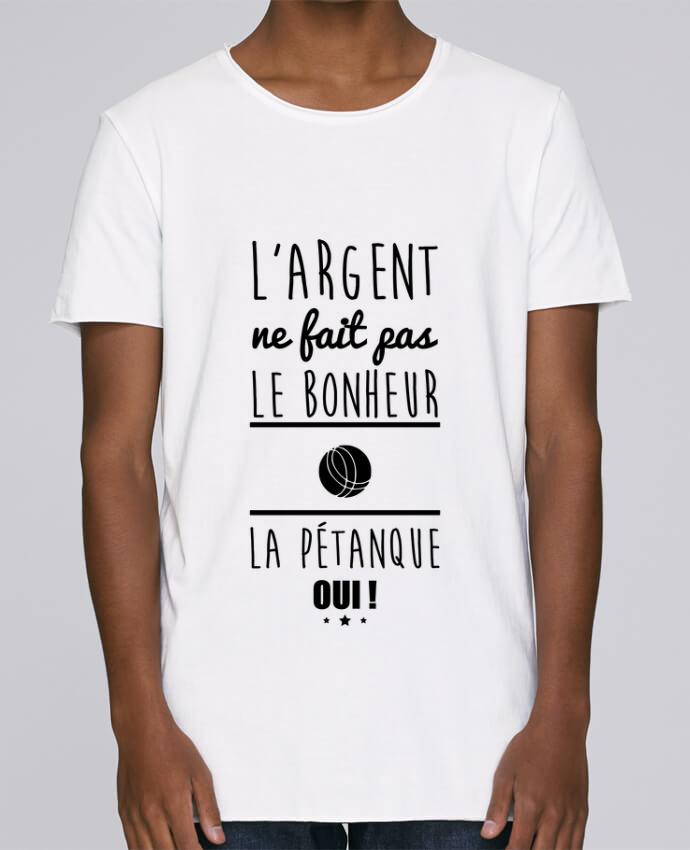 T-shirt Homme Oversized Stanley Skates L'argent ne fait pas le bonheur la pétanque oui ! par Benichan