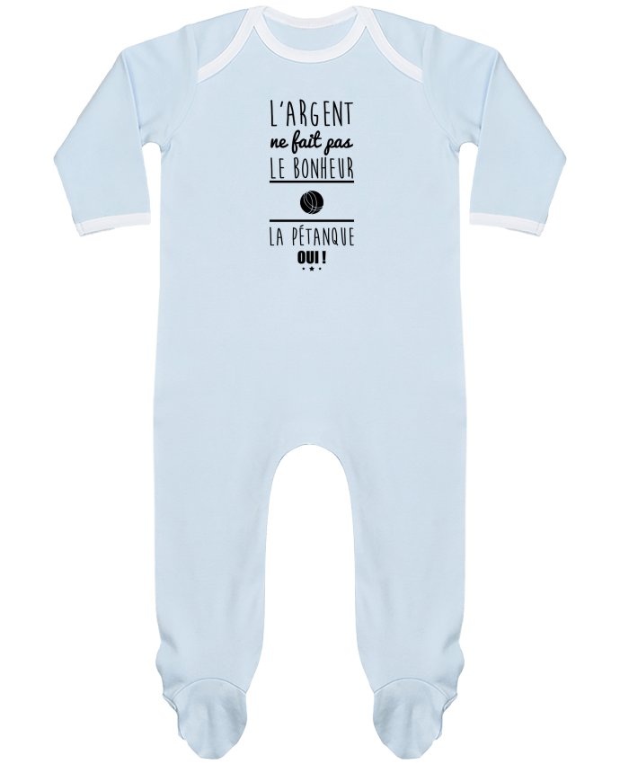 Pyjama Bébé Manches Longues Contrasté L'argent ne fait pas le bonheur la pétanque oui ! par Benichan