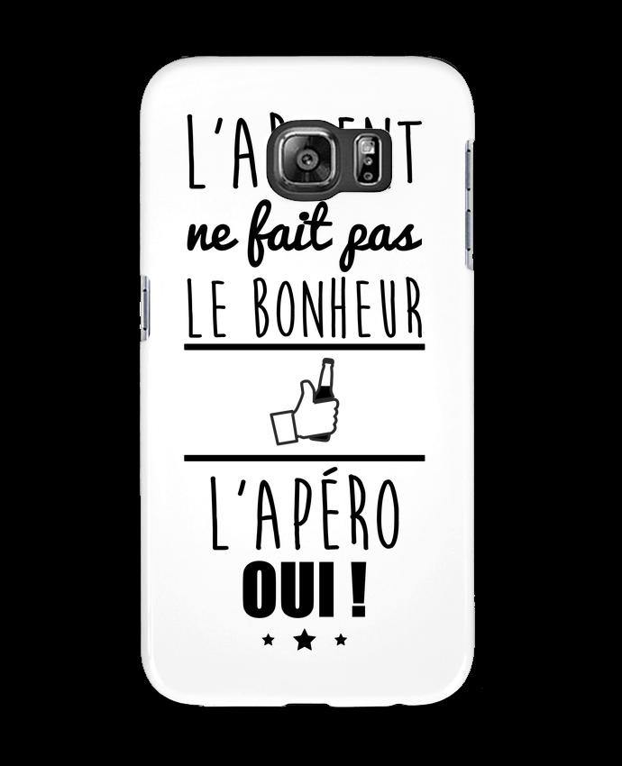 Coque 3D Samsung Galaxy S6 L'argent ne fait pas le bonheur l'apéro oui ! - Benichan