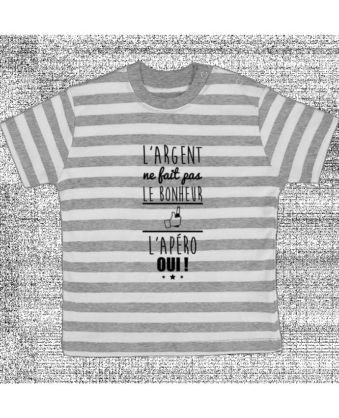 T-shirt Bébé à Rayures L'argent ne fait pas le bonheur l'apéro oui ! par Benichan