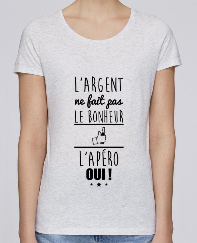 T-shirt Femme Stella Loves L'argent ne fait pas le bonheur l'apéro oui ! par Benichan