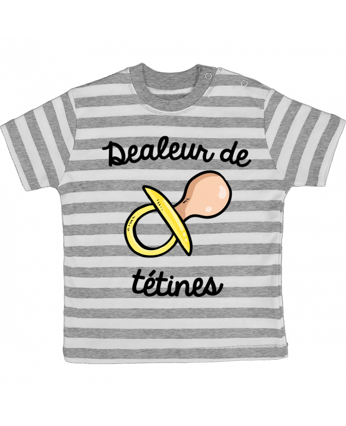 T-shirt Bébé à Rayures Dealeur de tétines par FRENCHUP-MAYO
