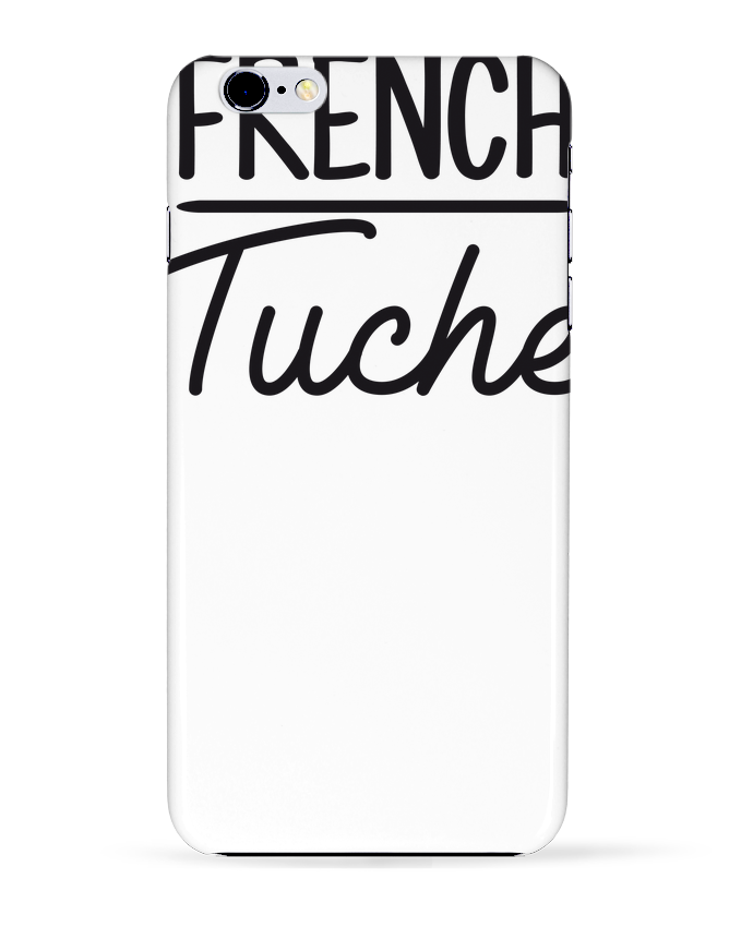 Coque 3D Iphone 6+ French Tuche de FRENCHUP-MAYO