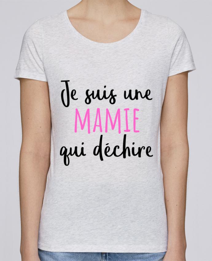 T-shirt Femme Stella Loves Je suis une mamie qui déchire par tunetoo