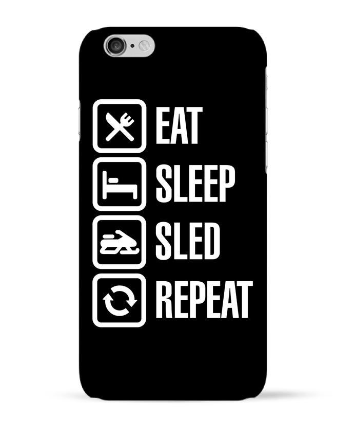 Coque 3D Iphone 6 Eat, sleep, sled, repeat par LaundryFactory