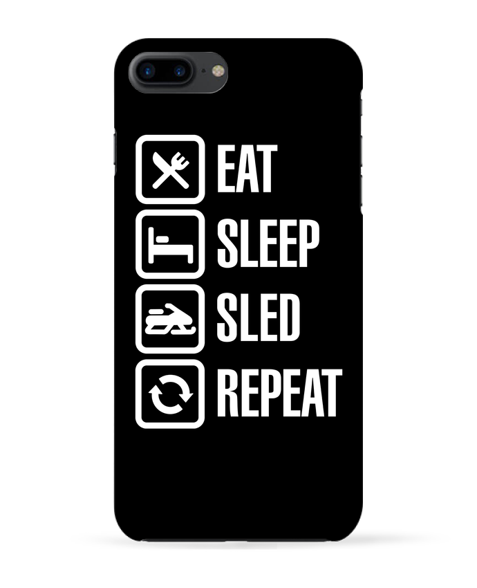 Coque 3D Iphone 7+ Eat, sleep, sled, repeat par LaundryFactory