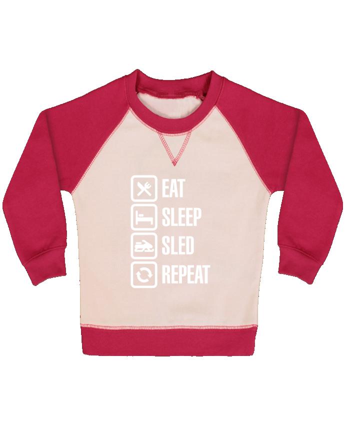 Sweat Shirt Bébé Col Rond Manches Raglan Contrastées Eat, sleep, sled, repeat par LaundryFactory