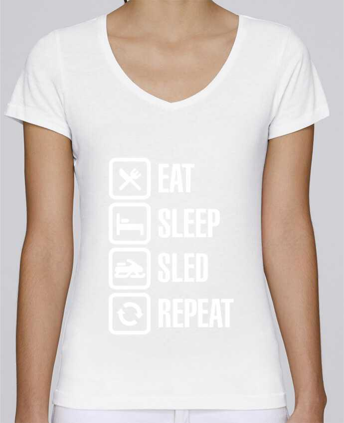 T-shirt Femme Col V Stella Chooses Eat, sleep, sled, repeat par LaundryFactory