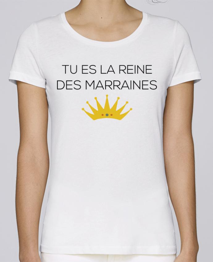 T-shirt Femme Stella Loves Tu es la reine des marraines par tunetoo