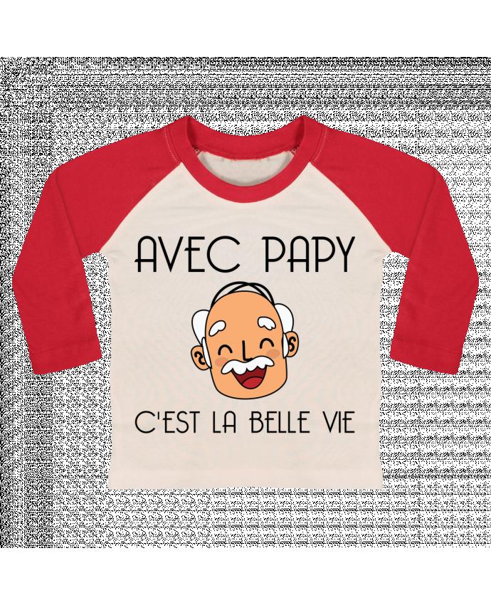 T-shirt Bébé Baseball Manches Longues Avec papy c'est la belle vie ! par tunetoo
