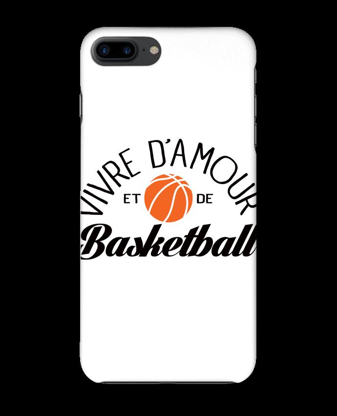 Coque 3D Iphone 7+ Vivre d'Amour et de Basketball par Freeyourshirt.com
