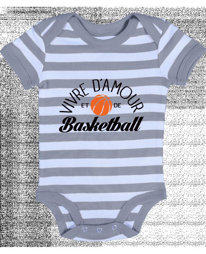 Body Bébé à Rayures Vivre d'Amour et de Basketball - Freeyourshirt.com
