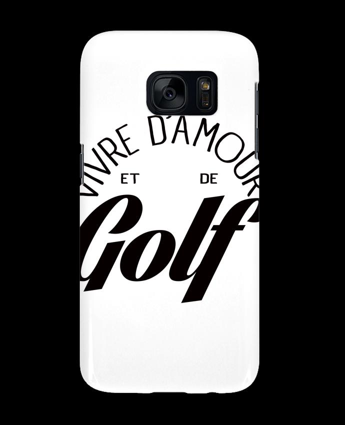 Coque 3D Samsung Galaxy S7 Vivre d'Amour et de Golf par Freeyourshirt.com