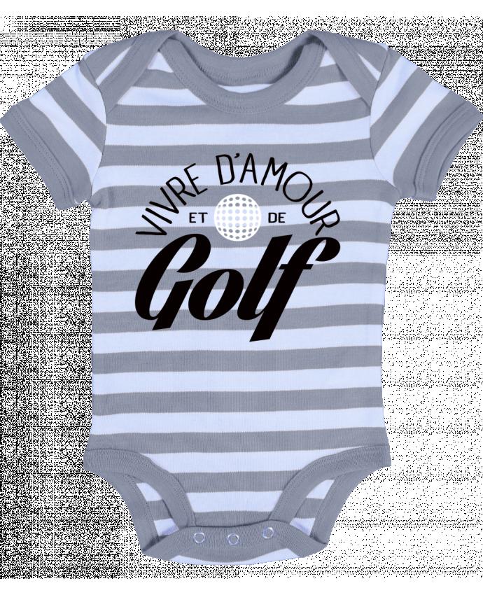 Body Bébé à Rayures Vivre d'Amour et de Golf - Freeyourshirt.com