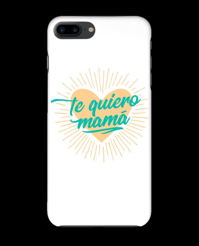 Coque 3D Iphone 7+ te quiero mamá par tunetoo