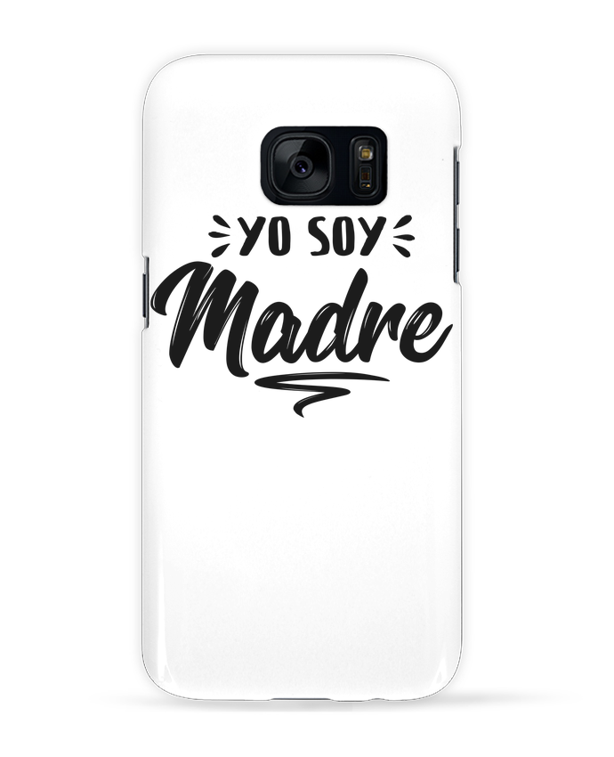 Coque 3D Samsung Galaxy S7 Soy madre par tunetoo