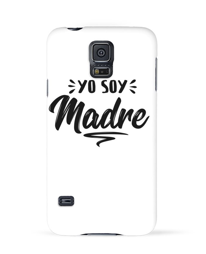 Coque 3D Samsung Galaxy S5 Soy madre par tunetoo