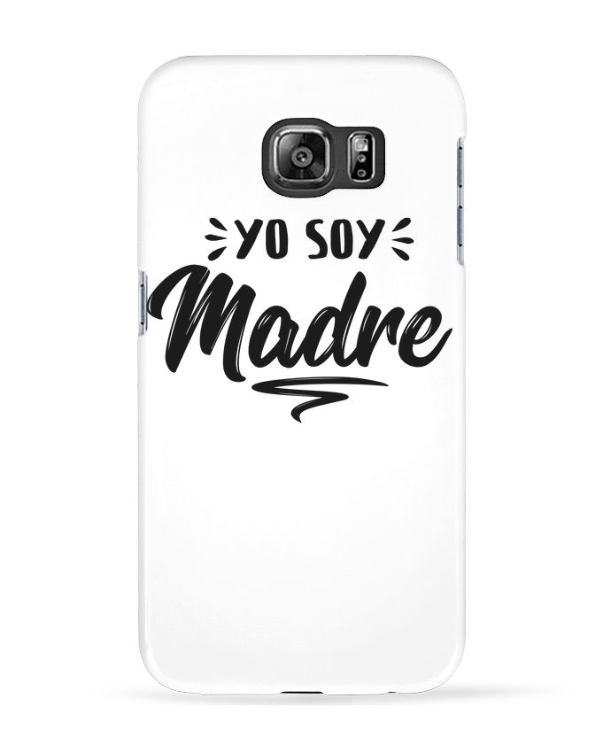Coque 3D Samsung Galaxy S6 Soy madre - tunetoo